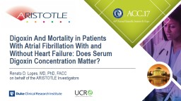 Digoxin And Mortality in Patients With Atrial Fibrillation With and Without Heart Failure: Does Ser
