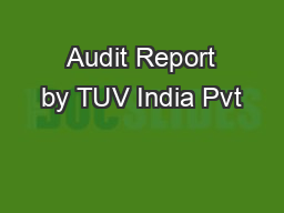 Audit Report by TUV India Pvt