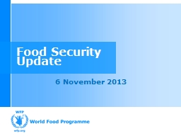 Food Security  Update