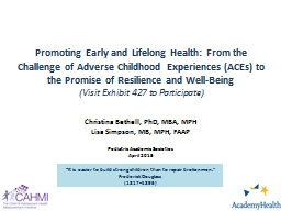 Promoting Early and Lifelong Health: From the Challenge of Adverse Childhood Experiences (ACEs) to