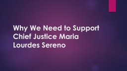 Why We Need to Support Chief Justice Maria Lourdes