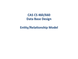 CAS CS 460/660 Data Base Design