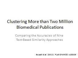 Clustering More than Two Million