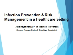Infection Prevention & Risk Management in a Healthcare Setting