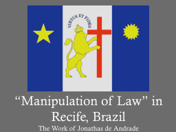"""""""Manipulation  of  Law"""" in"""