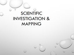 Scientific investigation &