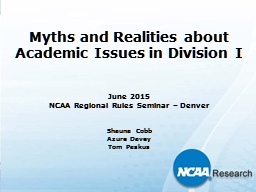 Myths and Realities about Academic Issues in Division I