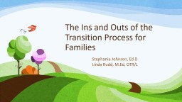 The Ins and Outs of the Transition Process for Families