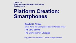 Class 19 Platforms and Network Industries