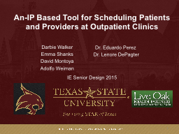 An-IP Based Tool for Scheduling Patients and Providers at Outpatient Clinics