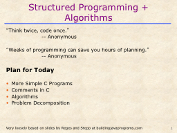 Structured Programming  + Algorithms