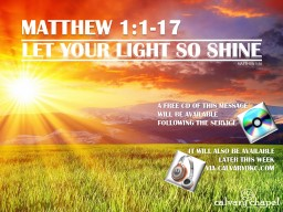 MATTHEW 12:1-13 A free CD of this message will be available following the service