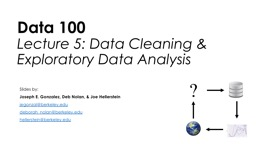 Data 100 Lecture 5: Data Cleaning &