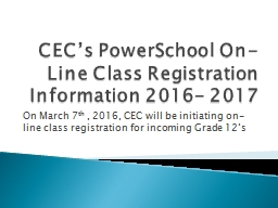 CEC's  PowerSchool  On-Line Class Registration Information 2016- 2017