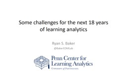 Some challenges for the next 18 years of learning analytics