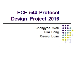 ECE 544 Protocol Design Project 2016