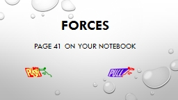 Forces page 41 on your notebook