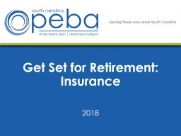 Get Set for Retirement: Insurance