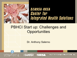 PBHCI Start up: Challenges and Opportunities