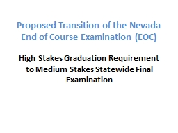 Proposed Transition of the Nevada