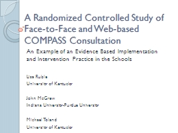 A Randomized Controlled Study of Face-to-Face and Web-based COMPASS Consultation