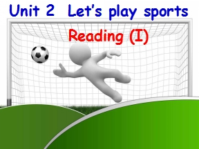 Unit 2  Let's play sports