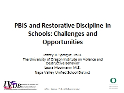 PBIS and Restorative  Discipline in Schools: Challenges and Opportunities