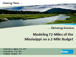 Modeling 72-Miles of the Mississippi on a 2-Mile Budget