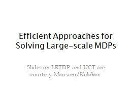 Efficient Approaches for Solving Large-scale MDPs
