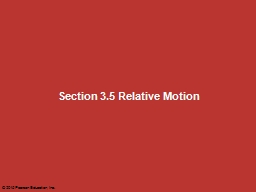 Section 3.5 Relative Motion