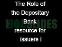 The Role of the Depositary Bank resource for issuers i