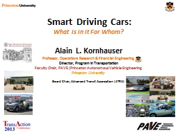 Smart Driving Cars: What Is In It For Whom?