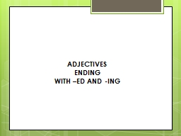 ADJECTIVES  ENDING  WITH