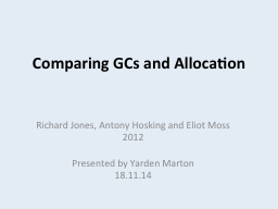Comparing GCs and Allocation