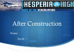 After Construction Name: