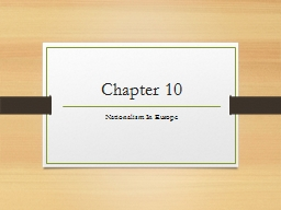 Chapter 10 Nationalism In Europe