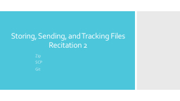 Storing, Sending, and Tracking Files