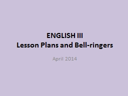 ENGLISH III  Lesson Plans and Bell-ringers