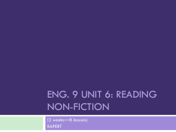 ENG. 9 UNIT 6: READING NON-FICTION