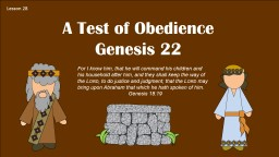 Lesson 28 A Test of Obedience