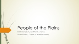 People of the Plains First Nations Cultures of North America