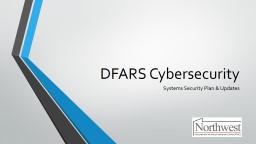 DFARS Cybersecurity  Systems Security Plan & Updates