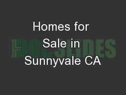 Homes for Sale in Sunnyvale CA