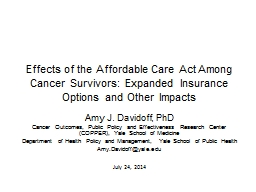 Coverage, quality, and cost of cancer care under the Affordable Care Act and Medicare reforms