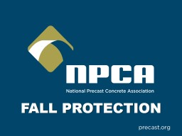 FALL PROTECTION Why is Fall Protection