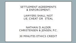 Settlement Agreements  & Enforcement: