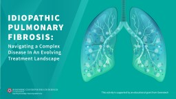 Burden of Disease In this module, we review the definition of idiopathic pulmonary fibrosis (IPF).
