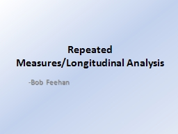 Repeated  Measures/Longitudinal
