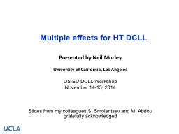 Multiple effects for HT DCLL