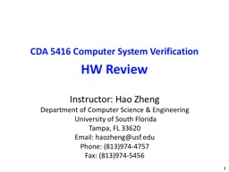 CDA 5416 Computer System Verification